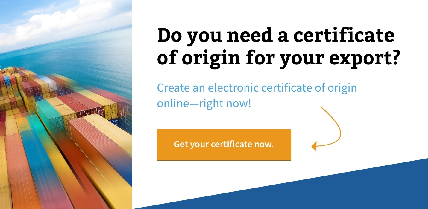 When to Use a Certificate of Origin Form for Your Export Shipments
