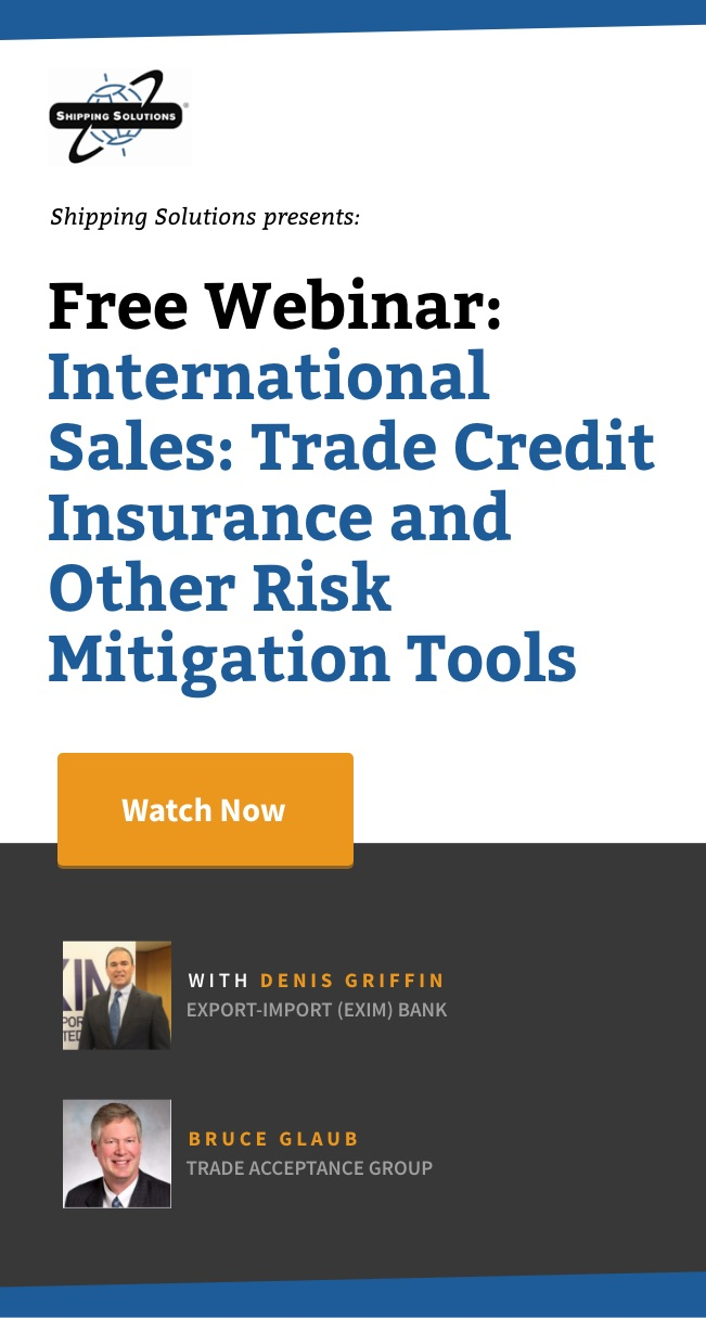 Webinar - International Sales_ Trade Credit Insurance and Other Risk Mitigation Tools - Shipping Solutions