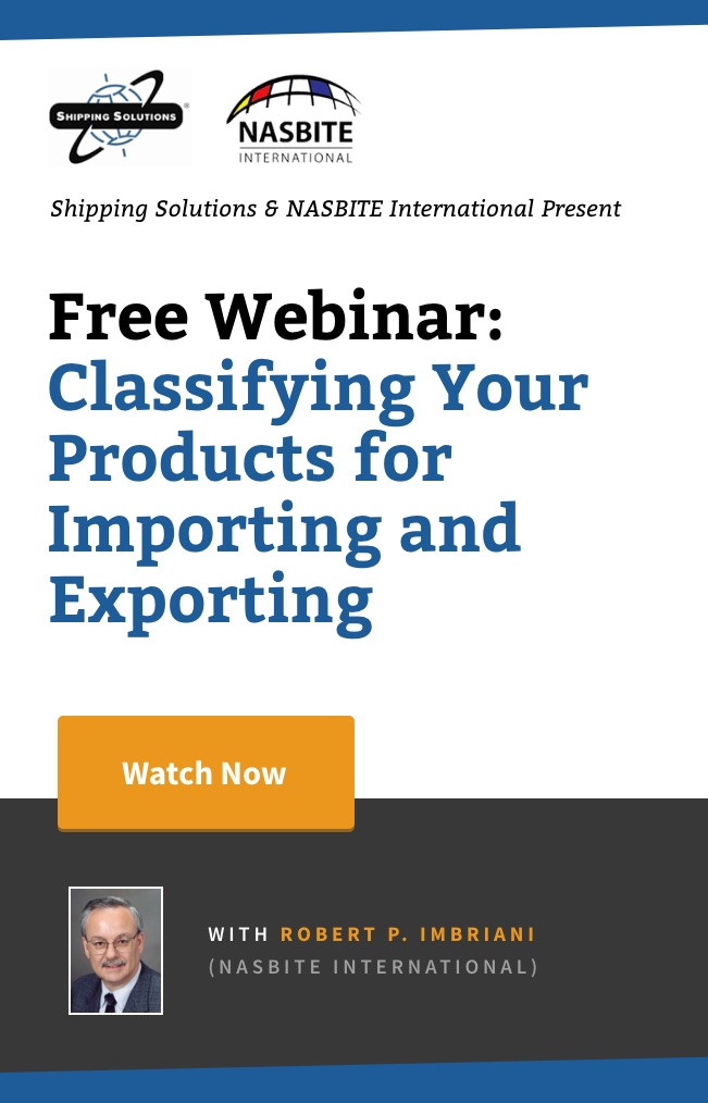 Webinar - Watch Now - Classifying Your Products for Importing and Exporting - Shipping Solutions
