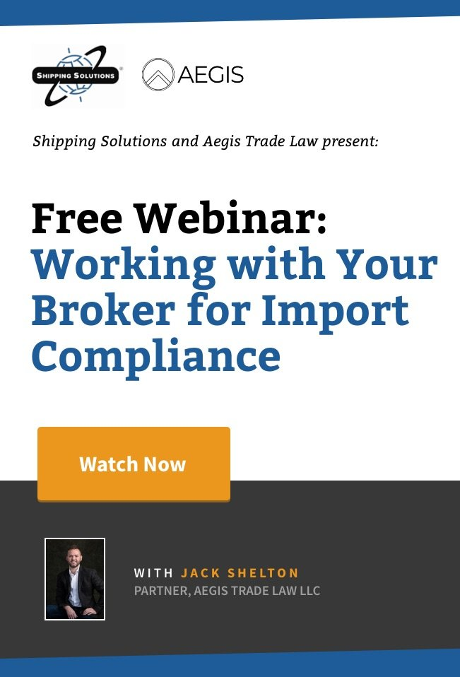 Webinar - Working with Your Broker for Import Compliance - Shipping Solutions